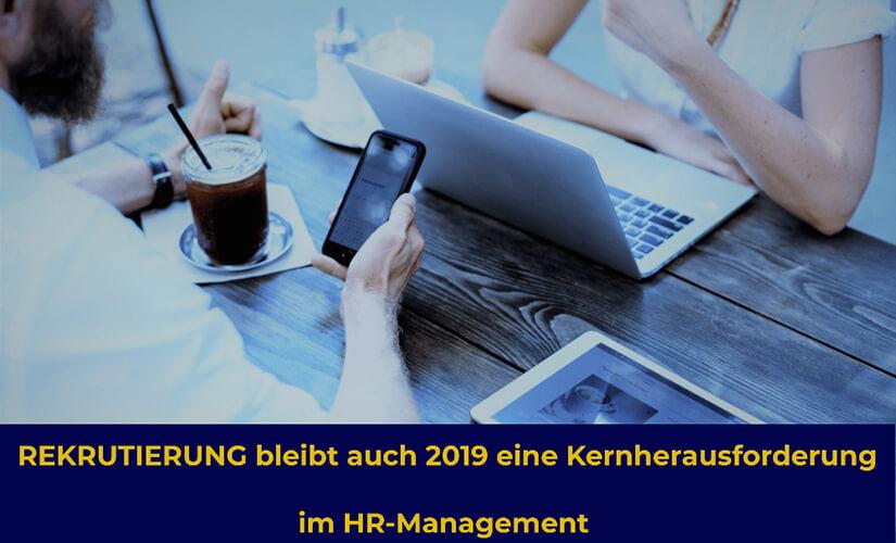 Die 10 HR Trends 2019 – was wirklich zählt!