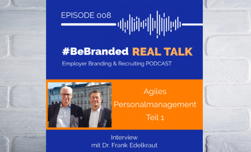 #BeBranded Employer Branding Podcast Episode 008
